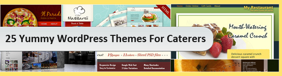 25 Yummy WordPress Themes For Caterers