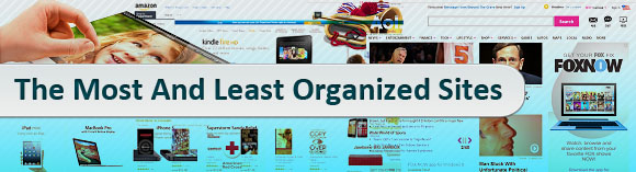 The Most And Least Organized Sites