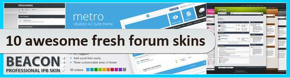 10 awesome fresh forum skins
