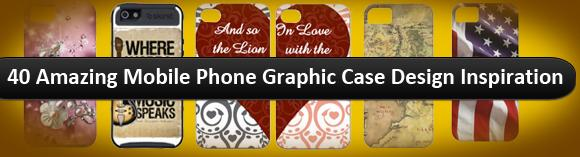 40 Amazing Mobile Phone Graphic Case Design Inspiration 1