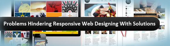 Problems Hindering Responsive Web Designing With1