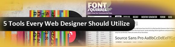 5 Tools Every Web Designer 2